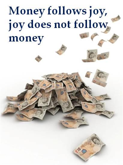 money and joy
